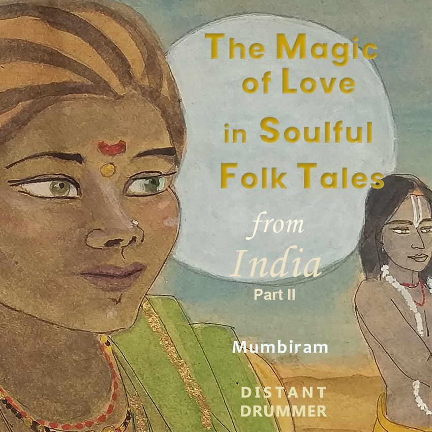 Magic of Love in Soulful Folk Tales from India – Vol.II