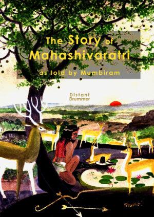 The Story of Mahashivaratri – Stories that Inspire